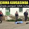 İki aile arasında kız kaçırma kavgası : 1 ölü 1 yaralı